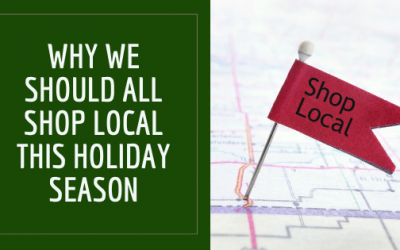 Why We Should All Shop Local This Holiday Season